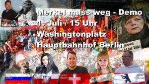 """Merkel muss weg"" @ Washington Platz | Berlin | Berlin | Deutschland"